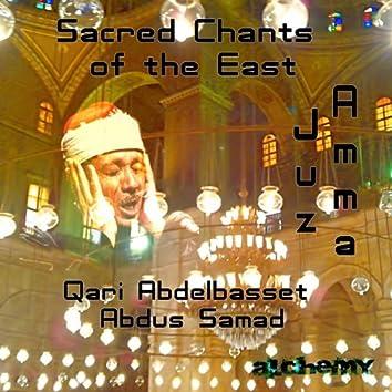 Sacred Chants of the East (Juz Amma)