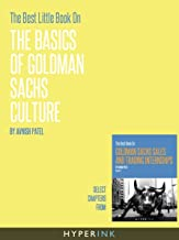The Best Little Book On The Basics Of Goldman Sachs Culture