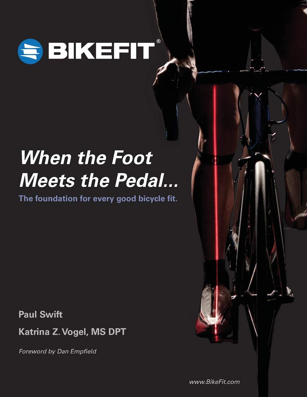 Image OfWhen The Foot Meets The Pedal...: The Foundation For Every Good Bicycle Fit
