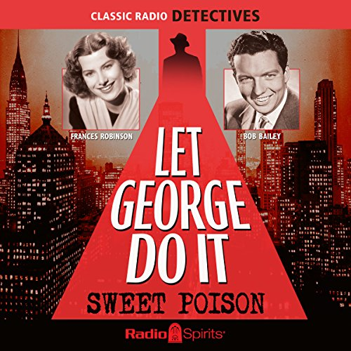 Let George Do It: Sweet Poison audiobook cover art