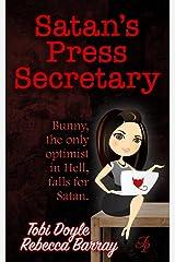 Satan's Press Secretary (Flirty Bits of Fluff Book 1) Kindle Edition