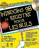 Le registre Windows 98 pour les nuls
