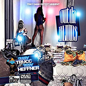 Out Da Blinds (feat. Tezzy Heffner)