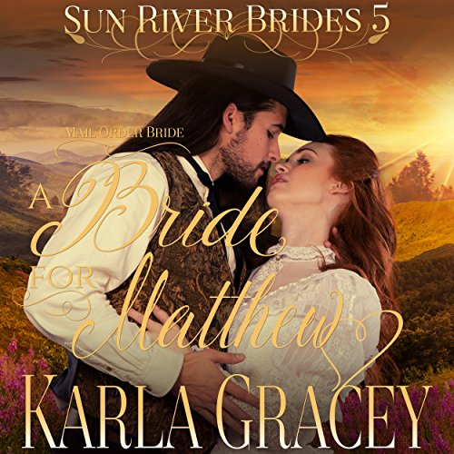 Mail Order Bride - A Bride for Matthew  By  cover art