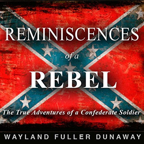 Reminiscences of a Rebel cover art