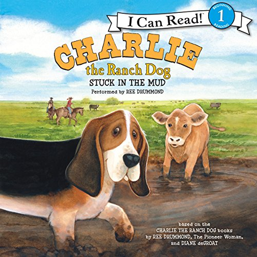 Charlie the Ranch Dog: Stuck in the Mud audiobook cover art