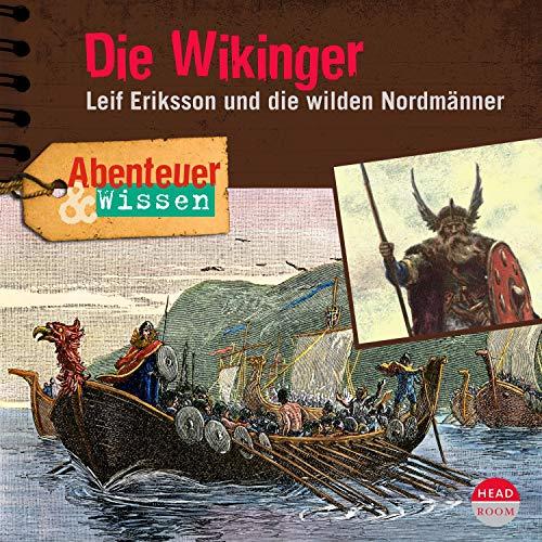 Die Wikinger - Leif Eriksson und die wilden Nordmänner Titelbild