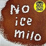 No Ice Milo (Live) [Explicit]