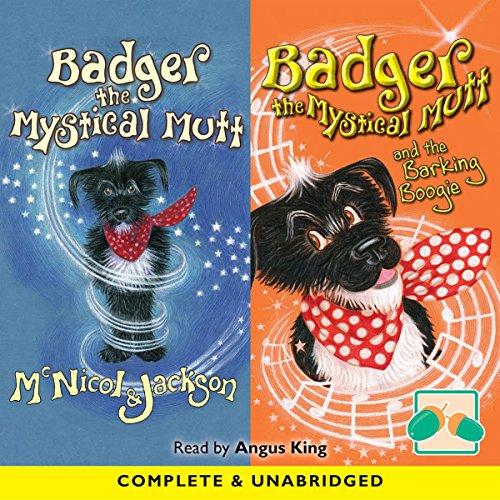 Couverture de Badger the Mystical Mutt & Badger the Mystical Mutt and the Barking Boogie