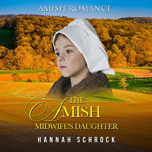 The Amish Midwife's Daughter audiobook cover art