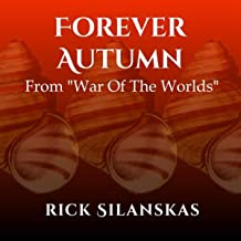 Forever Autumn (From War Of The Worlds)