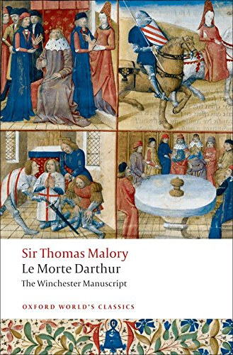 Le Morte Darthur: The Winchester Manuscript (Oxford...