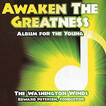 Awaken the Greatness: Album for the Young