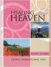 healing from heaven by pastor chris
