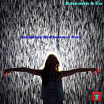 Dreaming And Summer Rain