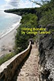 Diving Bonaire (English Edition)