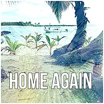 Home Again - Mindfulness Meditation, Ocean Waves, Time to Spa Music Background for Wellness, Massage Therapy