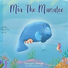 Mia the Manatee