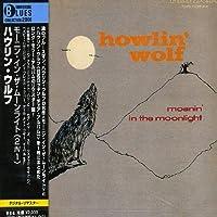 Moanin' in the Moonlight by Howlin' Wolf (2008-01-13)