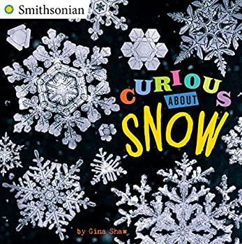 Curious About Snow  Smithsonian