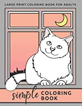 Simple Coloring Book For Adults: Large Print Coloring Book (Beginners, Seniors, Dementia, Alzheimer's, Parkinson's Patients)