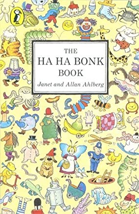 The Ha Ha Bonk Book (A Young Puffin original) by Allan Ahlberg Janet Ahlberg(1982-09-30)