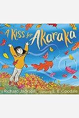 A Kiss for Akaraka Hardcover