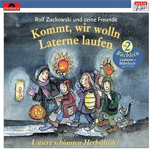 Kommt, wir wolln Laterne laufen (Musik für Dich /Rolf Zuckowski)