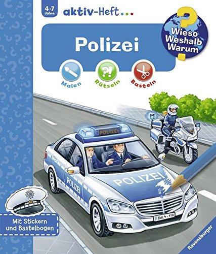 Polizei (Wieso? Weshalb? Warum? aktiv-Heft)