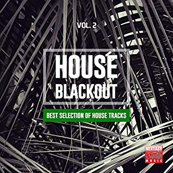 House Blackout, Vol. 2 (Best Selection Of House Tracks)