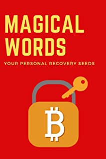 Magical Words Your Personal Recovery Seeds: Cryptocurrency Bitcoin Notebook Logbook | Recovery Phases For Crypto Investors | 24-Word Recovery Phases