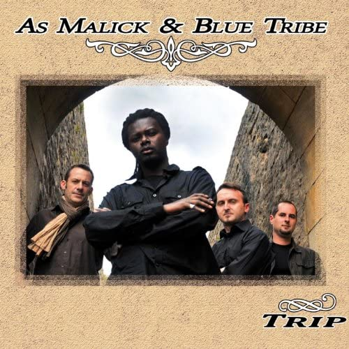 As Malick and Blue Tribe