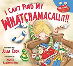 I Can't Find My Whatchamacallit (Functioning Executive)