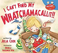 I Can't Find My Whatchamacallit! (Functioning Executive)