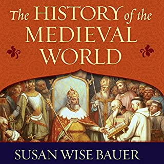 The History of the Medieval World     From the Conversion of Constantine to the First Crusade              Written by:                                                                                                                                 Susan Wise Bauer                               Narrated by:                                                                                                                                 John Lee                      Length: 22 hrs and 42 mins     13 ratings     Overall 4.5