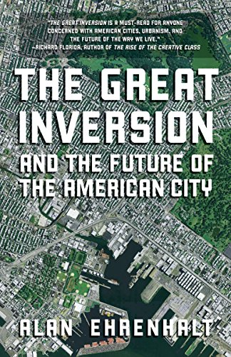 Image of The Great Inversion and the Future of the American City