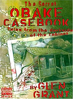 The Secret Obake Casebook: Tales from the Darkside of the Cabinet (Chicken skin series)