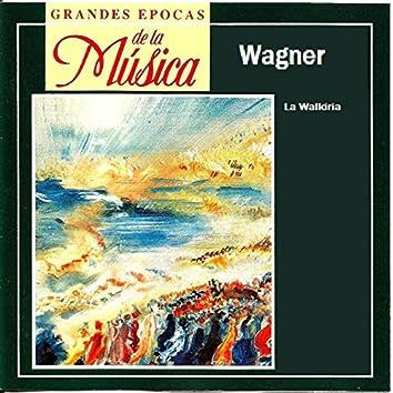 Grandes Epocas de la Música, Wagner, La Walkiria