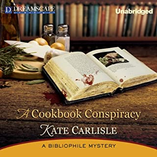A Cookbook Conspiracy     A Bibliophile Mystery, Book 7              By:                                                                                                                                 Kate Carlisle                               Narrated by:                                                                                                                                 Susie Berneis                      Length: 9 hrs and 13 mins     144 ratings     Overall 4.5