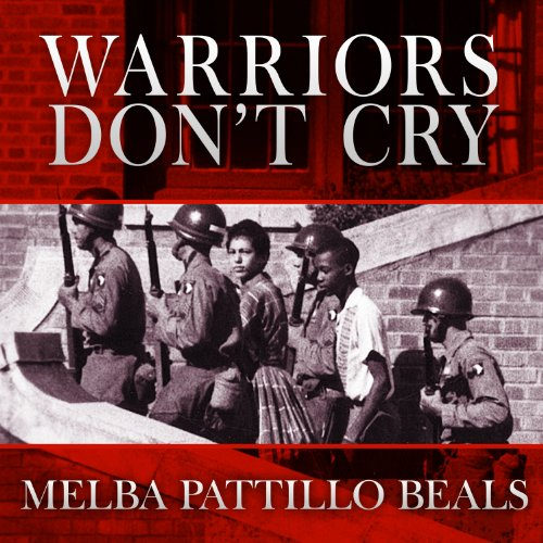 Warriors Don T Cry Pdf Book: Warriors Don't Cry Audiobook