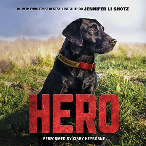 Hero                   By:                                                                                                                                 Jennifer Li Shotz                               Narrated by:                                                                                                                                 Kirby Heyborne                      Length: 4 hrs and 47 mins     Not rated yet     Overall 0.0