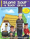 Stone Soup: A 'Rock' Opera