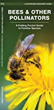 Bees & Other Pollinators: A Folding Pocket Guide to Familiar Species (Wildlife and Nature Identification)