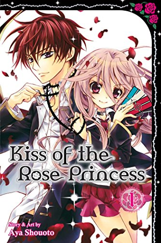 Kiss of the Rose Princess Volume 1