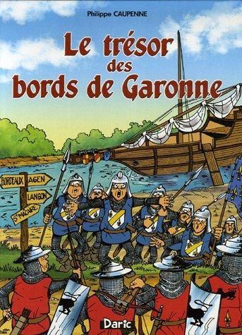Le trésor des bords de Garonne
