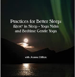 Practices for Better Sleep: iRest® in Sleep - Yoga Nidra and Bedtime Gentle Yoga