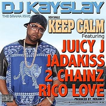 Keep Calm (feat. Juicy J, Jadakiss, 2 Chainz & Rico Love)