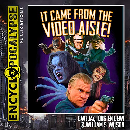 It Came From the Video Aisle! audiobook cover art