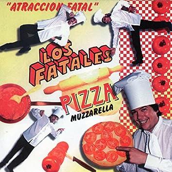 """""""Atracción Fatal"""" Pizza Muzzarella"""