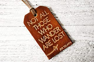 Not All Those Who Wander Are Lost Genuine Leather Luggage Tag